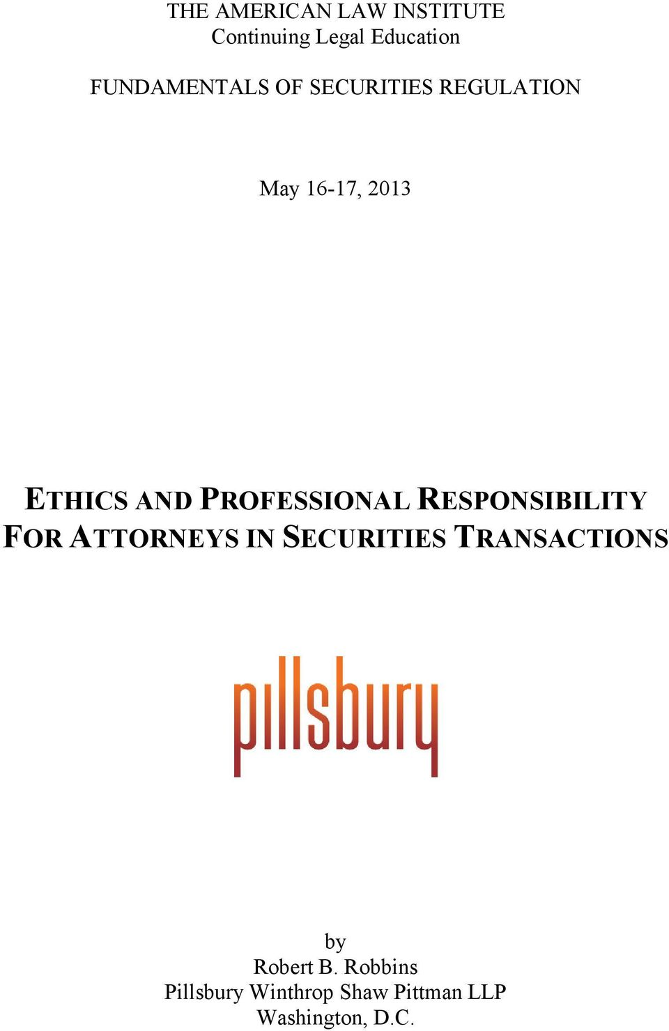 PROFESSIONAL RESPONSIBILITY FOR ATTORNEYS IN SECURITIES