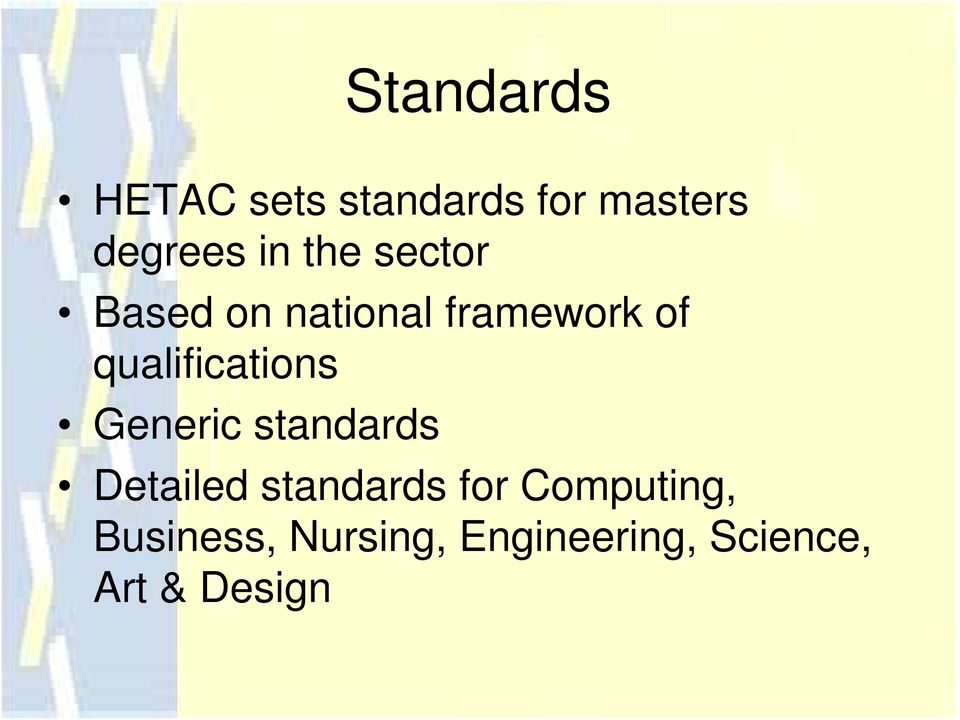 qualifications Generic standards Detailed standards