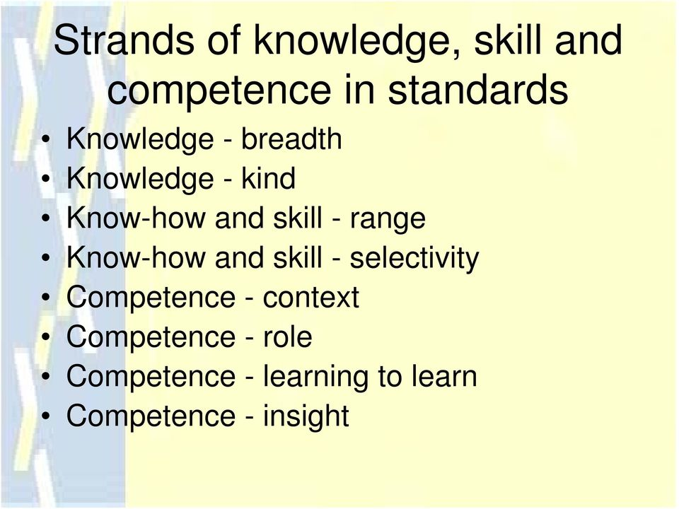 range Know-how and skill - selectivity Competence - context