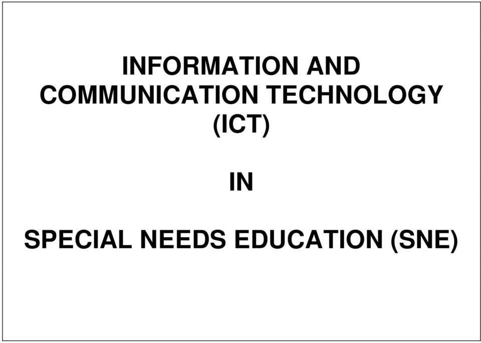 TECHNOLOGY (ICT) IN