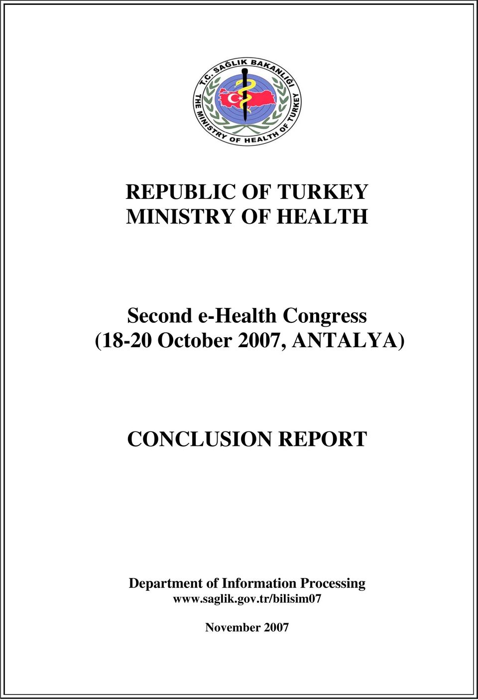 CONCLUSION REPORT Department of Information