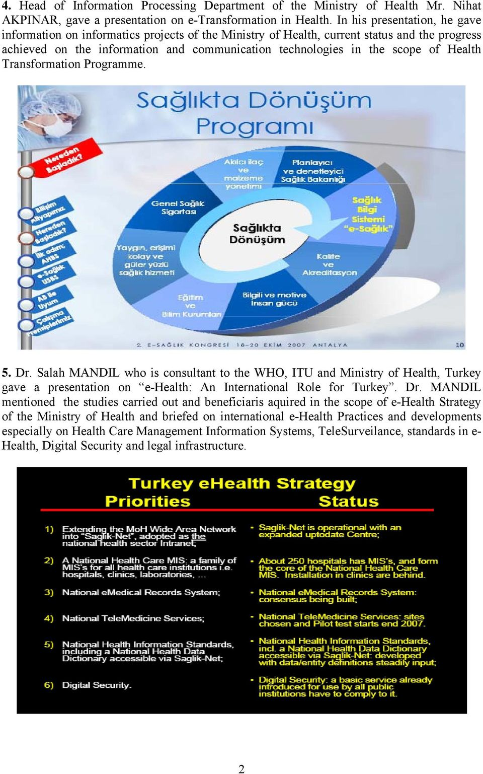 Health Transformation Programme. 5. Dr.