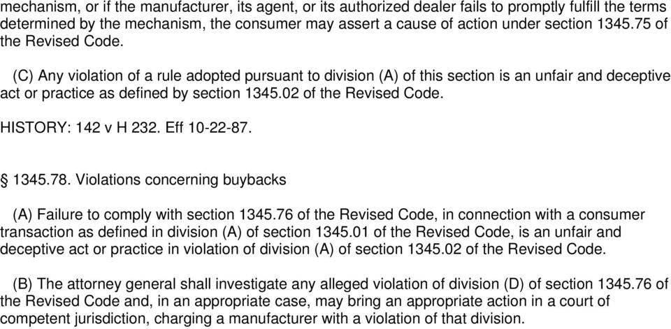 HISTORY: 142 v H 232. Eff 10-22-87. 1345.78. Violations concerning buybacks (A) Failure to comply with section 1345.
