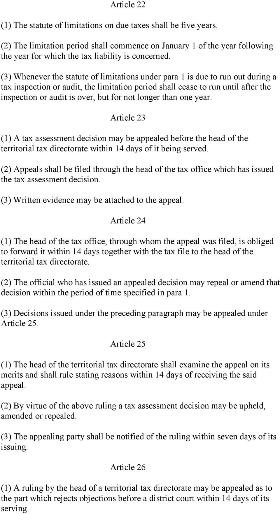 (3) Whenever the statute of limitations under para 1 is due to run out during a tax inspection or audit, the limitation period shall cease to run until after the inspection or audit is over, but for