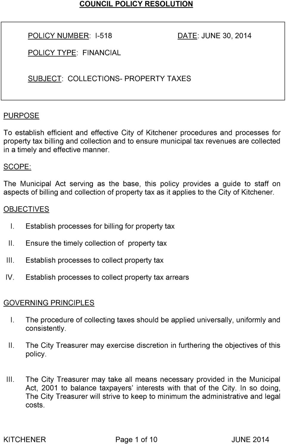 qrnpf- The Municipal Act serving as the base, this policy provides a guide to staff on aspects of billing and collection of property tax as it applies to the City of Kitchener.