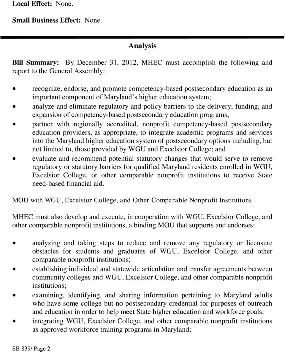 important component of Maryland s higher education system; analyze and eliminate regulatory and policy barriers to the delivery, funding, and expansion of competency-based postsecondary education