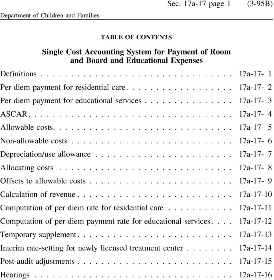 .. 17a-17-7 Allocating costs... 17a-17-8 Offsets to allowable costs... 17a-17-9 Calculation of revenue... 17a-17-10 Computation of per diem rate for residential care.