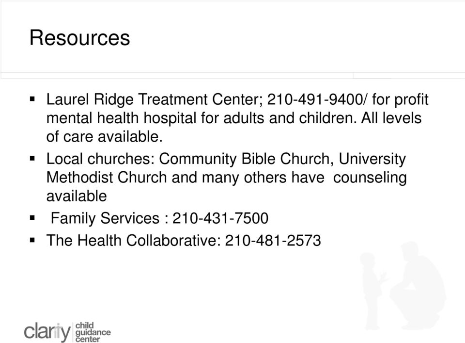 Local churches: Community Bible Church, University Methodist Church and many