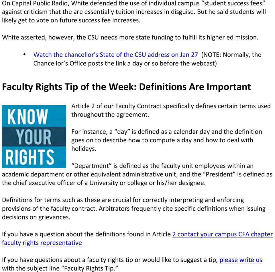 Watch the chancellor s State of the CSU address on Jan 27 (NOTE: Normally, the Chancellor s Office posts the link a day or so before the webcast) Faculty Rights Tip of the Week: Definitions Are