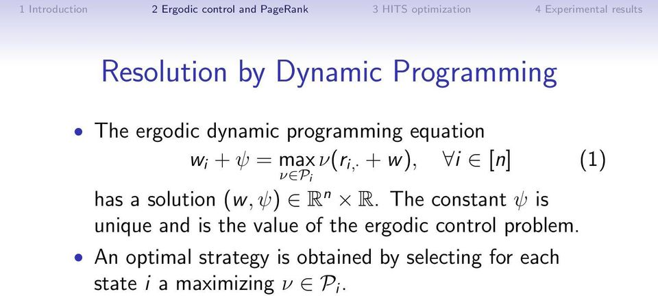 The constant ψ is unique and is the value of the ergodic control problem.