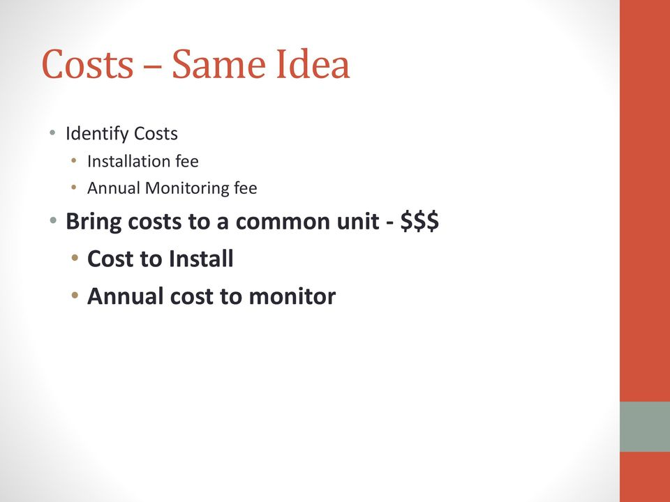 fee Bring costs to a common unit -