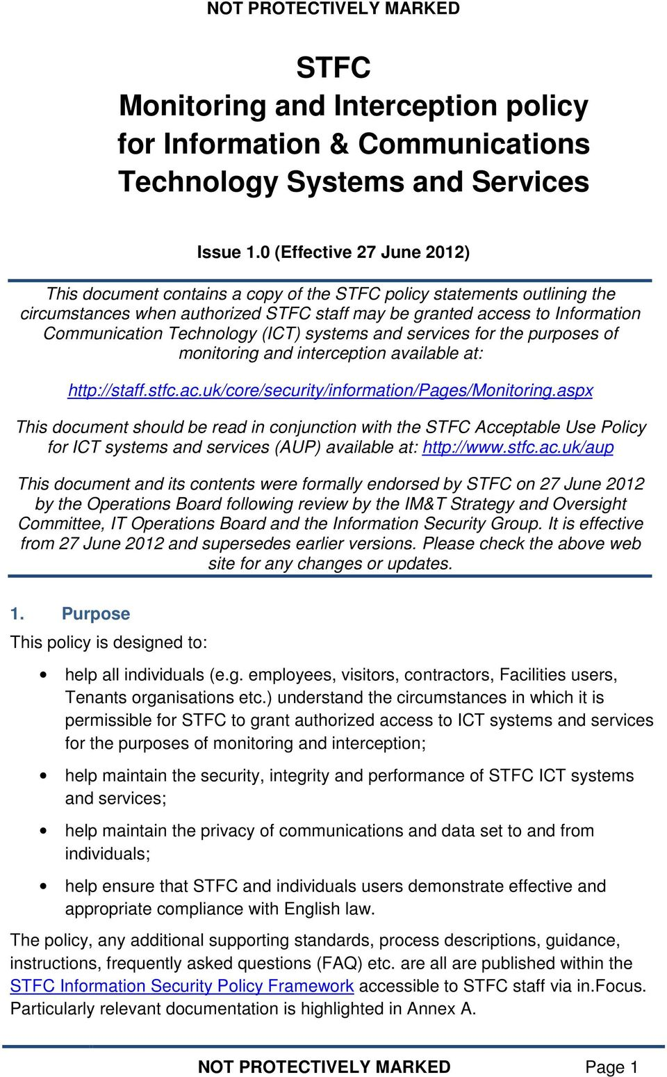 Technology (ICT) systems and services for the purposes of monitoring and interception available at: http://staff.stfc.ac.uk/core/security/information/pages/monitoring.