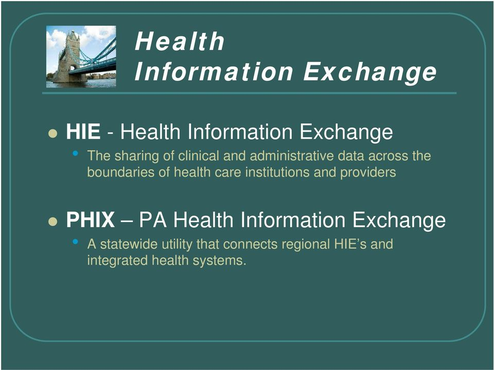 health care institutions and providers PHIX PA Health Information