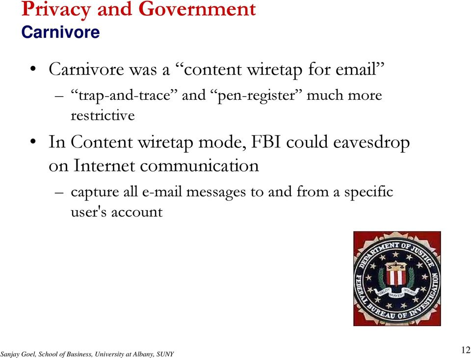 Content wiretap mode, FBI could eavesdrop on Internet