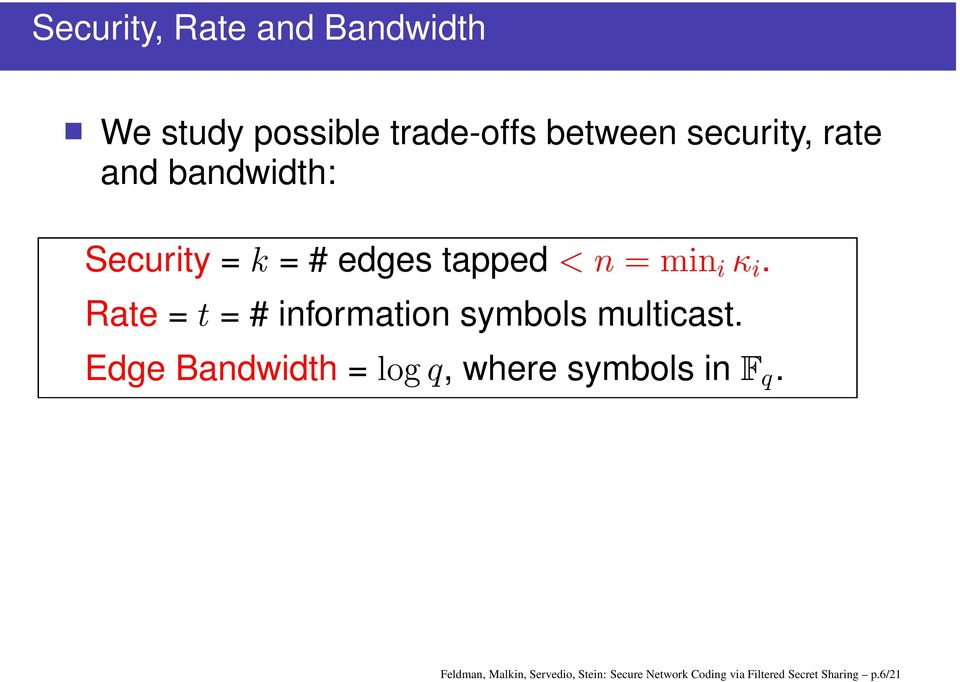 information symbols multicast Edge Bandwidth =, where symbols in