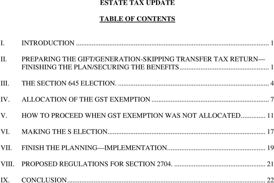 THE SECTION 645 ELECTION.... 4 IV. ALLOCATION OF THE GST EXEMPTION... 7 V.