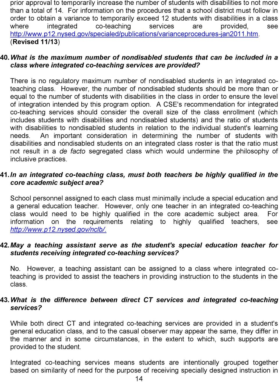 are provided, see http://www.p12.nysed.gov/specialed/publications/varianceprocedures-jan2011.htm. (Revised 11/13) 40.