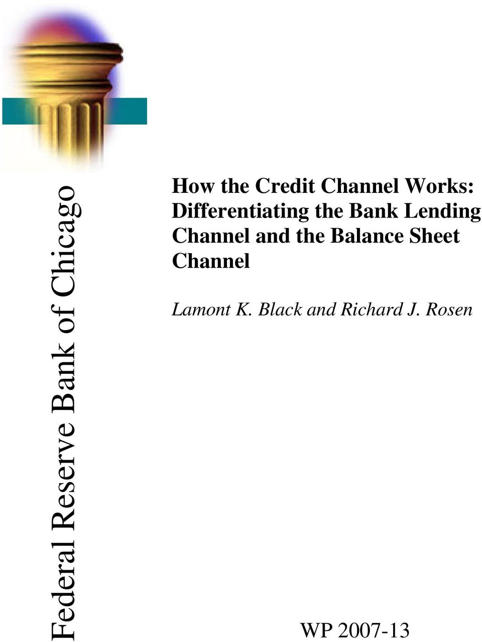 Bank Lending Channel and the Balance Sheet
