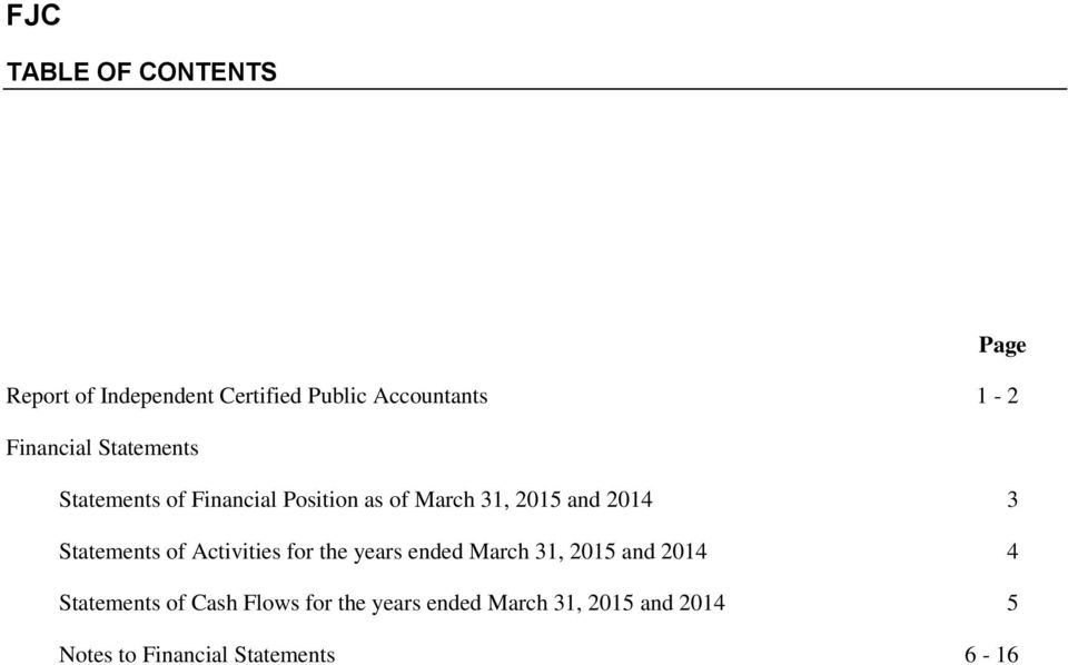 Financial Position as of 3 Statements of Activities for the