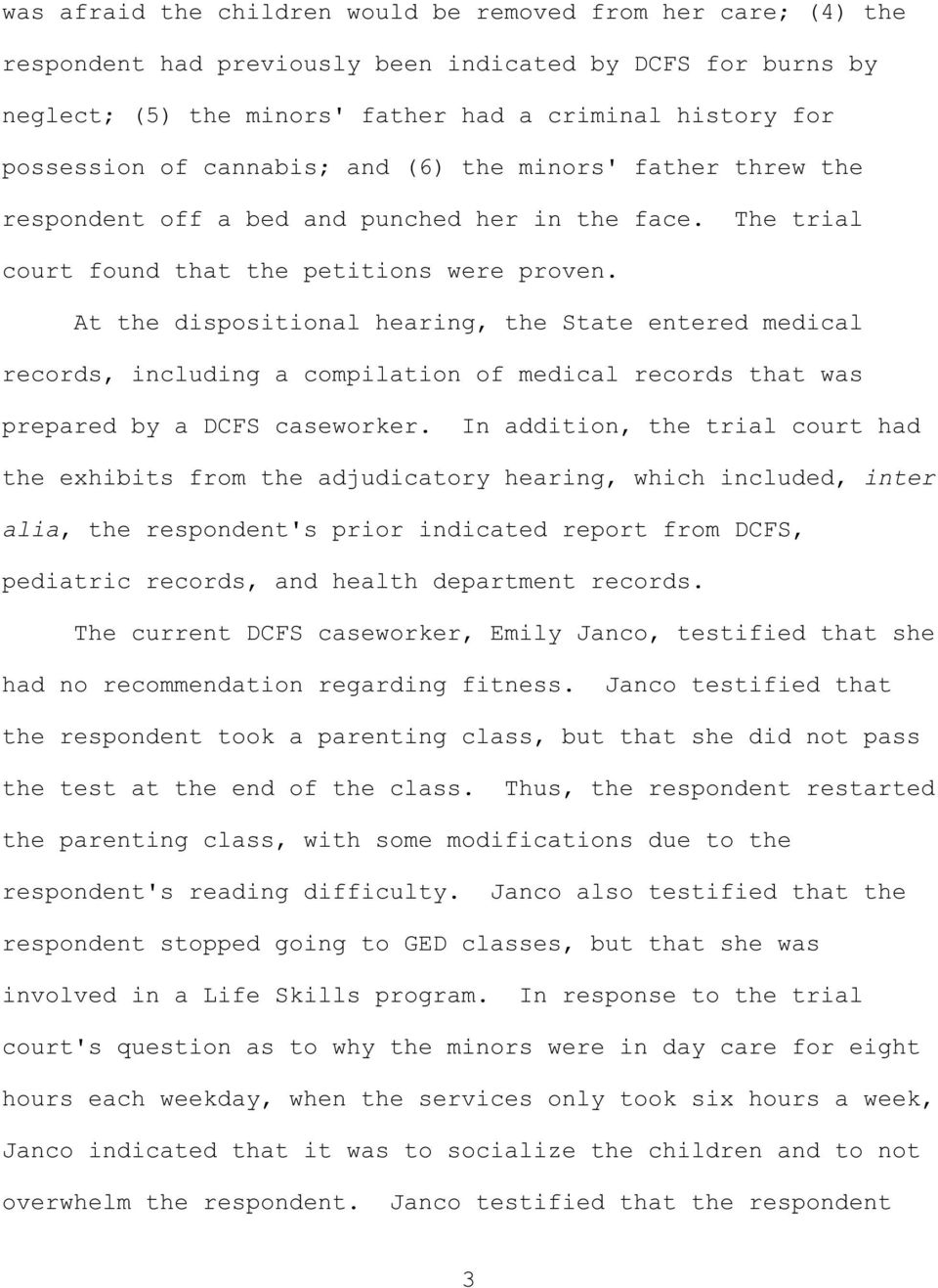 At the dispositional hearing, the State entered medical records, including a compilation of medical records that was prepared by a DCFS caseworker.