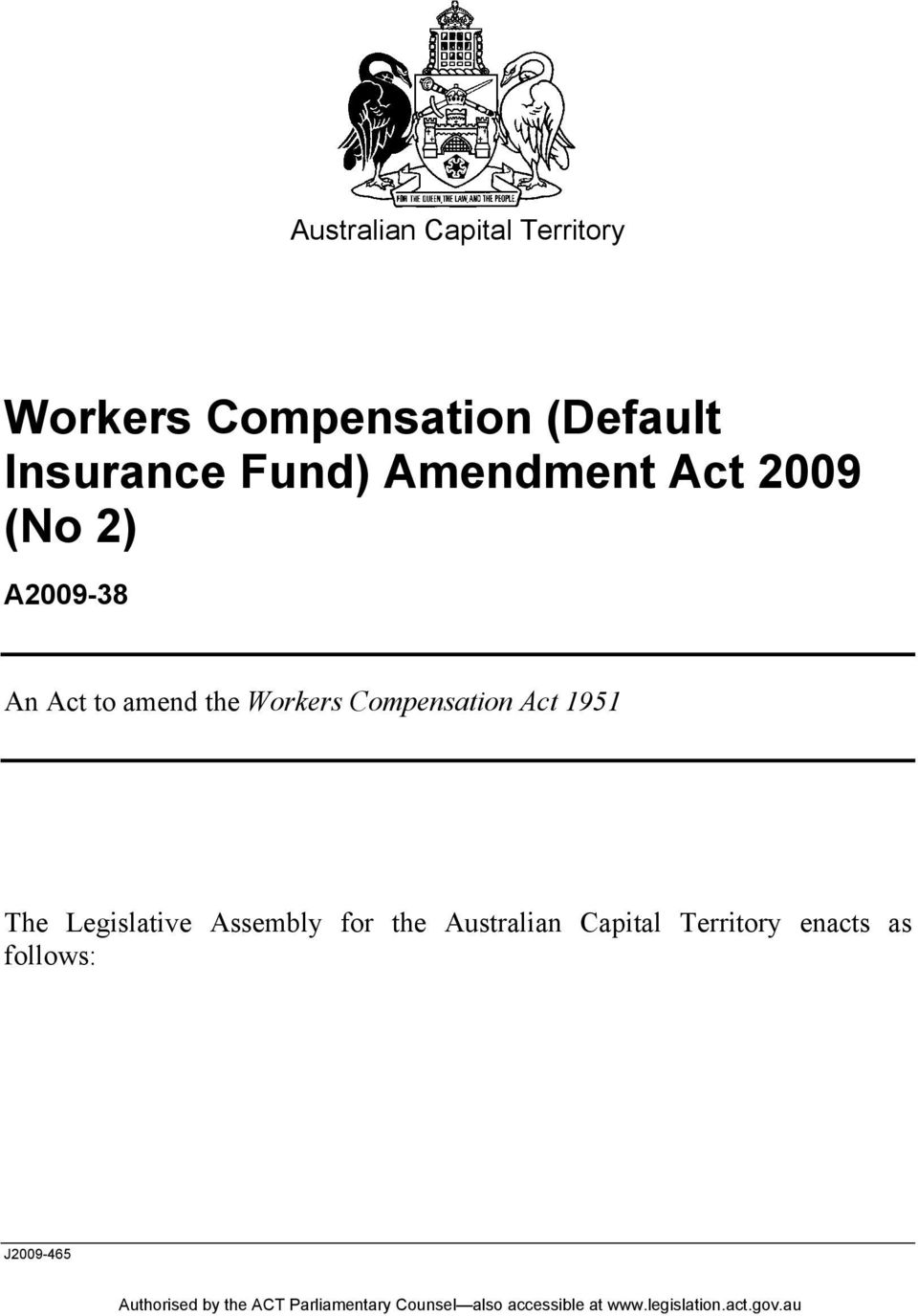 the Workers Compensation Act 1951 The Legislative Assembly
