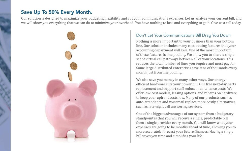 Don t Let Your Communications Bill Drag You Down Nothing is more important to your business than your bottom line.