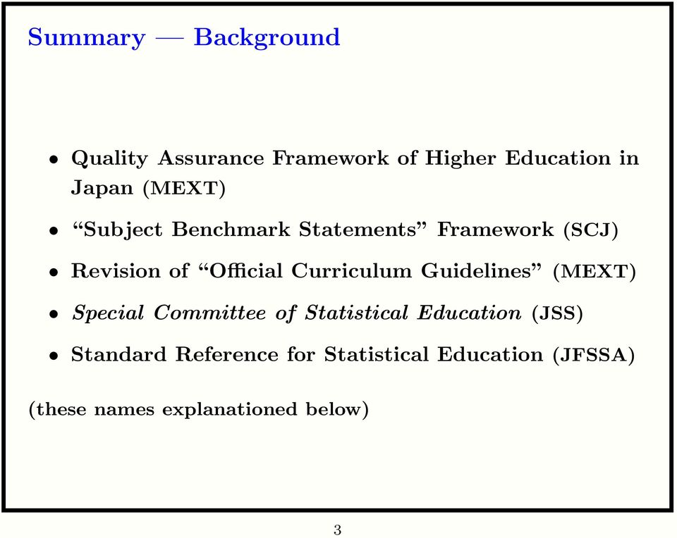 Curriculum Guidelines (MEXT) Special Committee of Statistical Education (JSS)