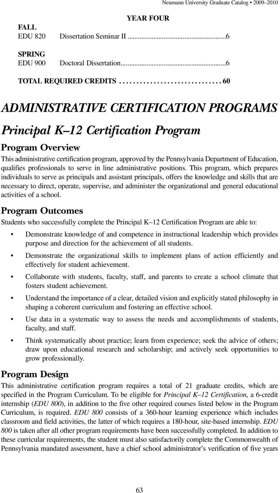 Department of Education, qualifies professionals to serve in line administrative positions.