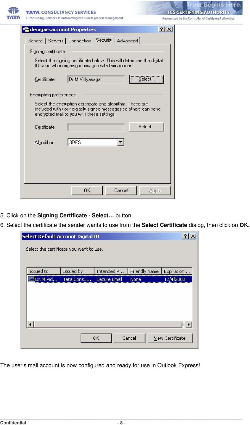 Certificate dialog, then click on OK.