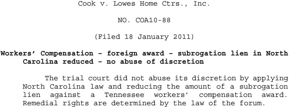 Carolina reduced no abuse of discretion The trial court did not abuse its discretion by applying