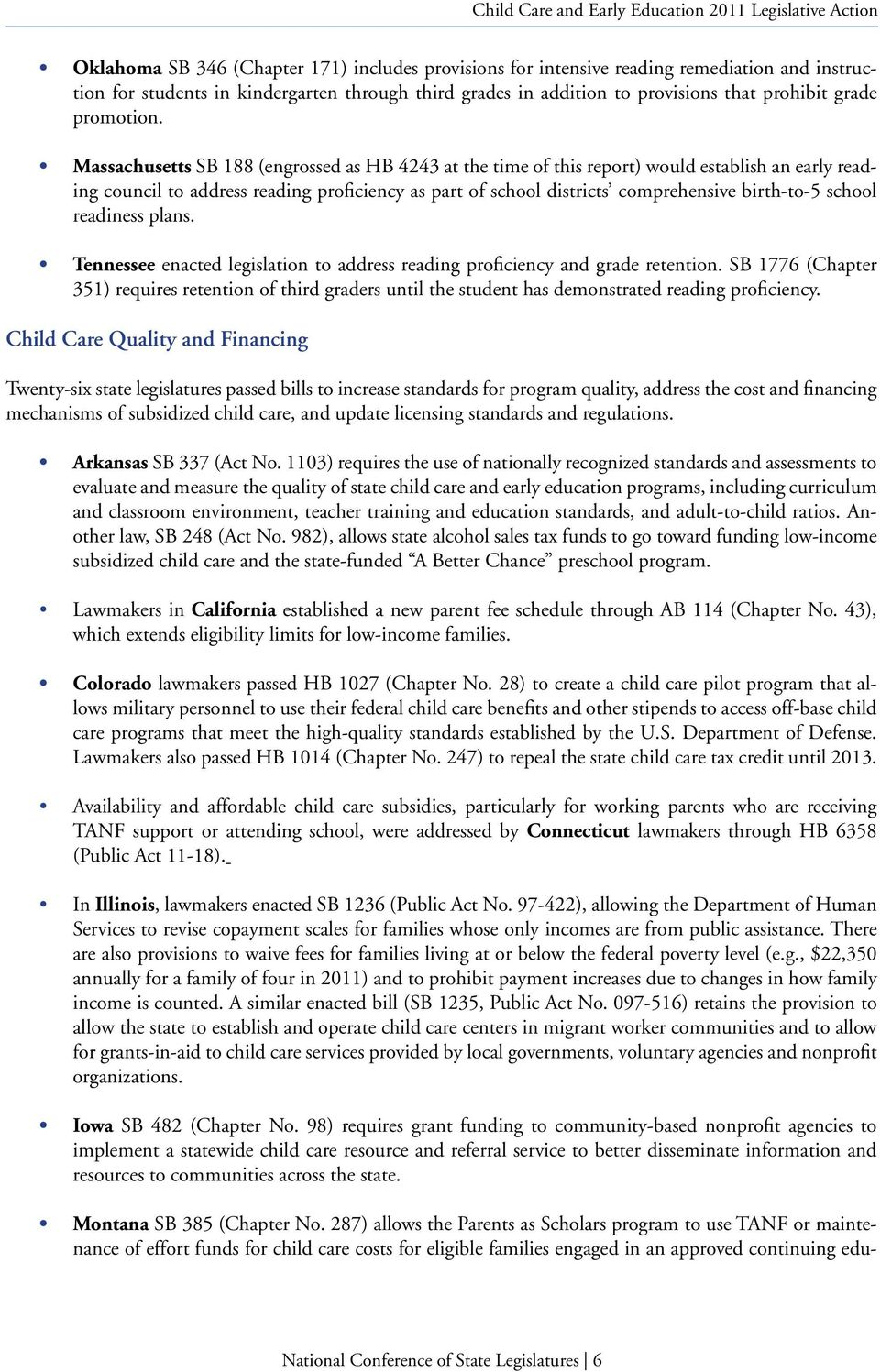 Massachusetts SB 188 (engrossed as HB 4243 at the time of this report) would establish an early reading council to address reading proficiency as part of school districts comprehensive birth-to-5