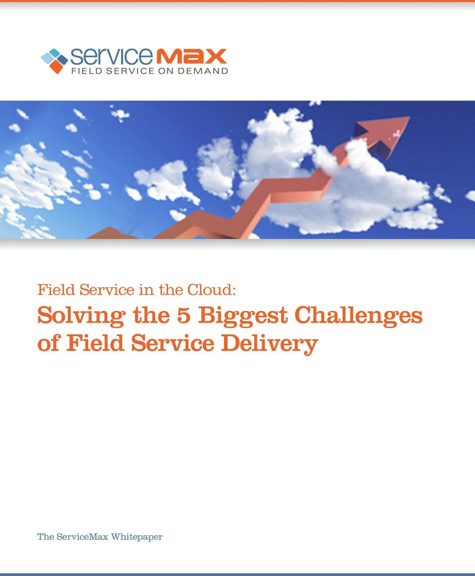 Challenges of Field Service