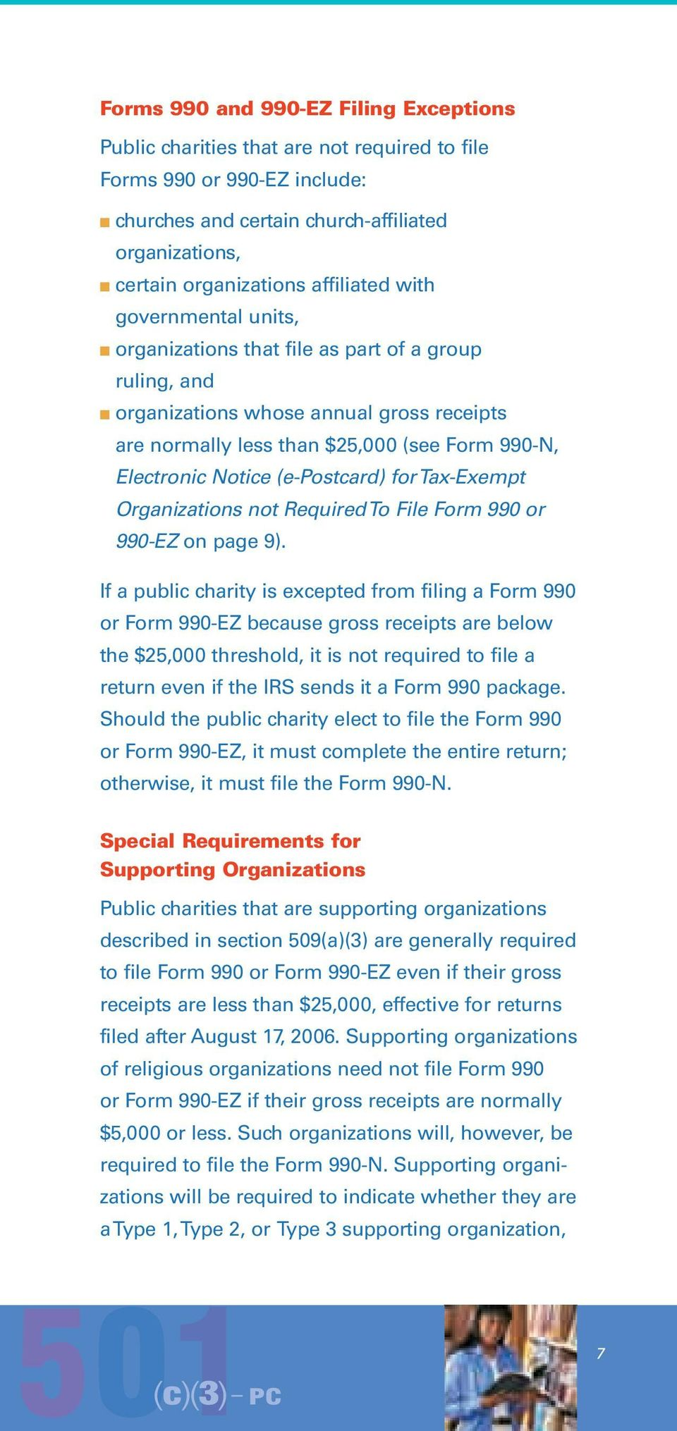 (e-postcard) for Tax-Exempt Organizations not Required To File Form 990 or 990-EZ on page 9).