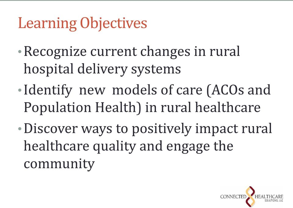 and Population Health) in rural healthcare Discover ways to