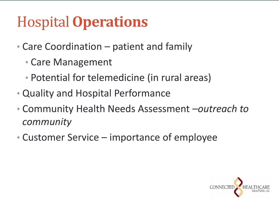 Quality and Hospital Performance Community Health Needs