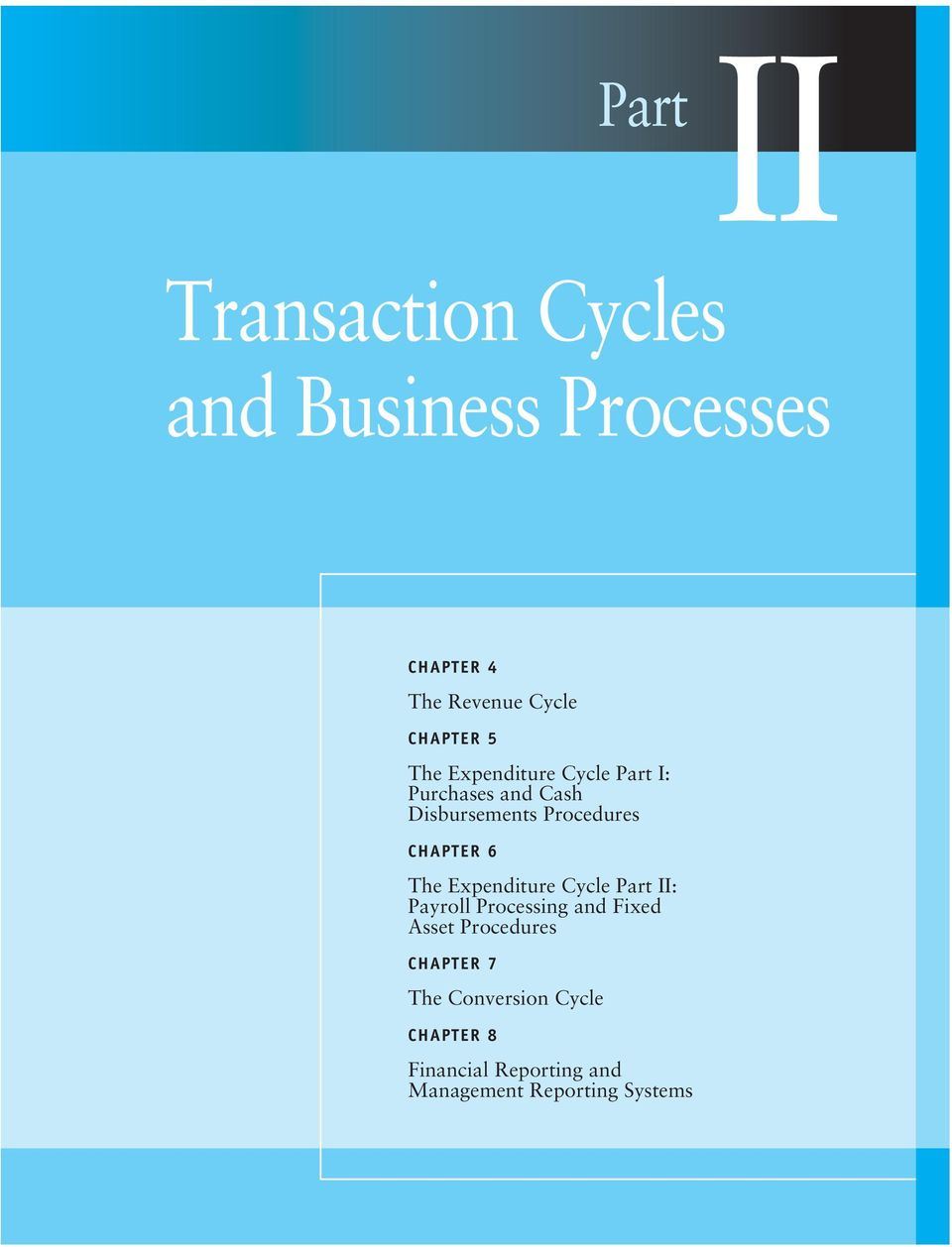 The Expenditure Cycle Part II: Payroll Processing and Fixed Asset Procedures CHAPTER