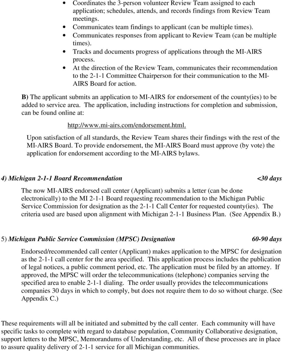Tracks and documents progress of applications through the MI-AIRS process.