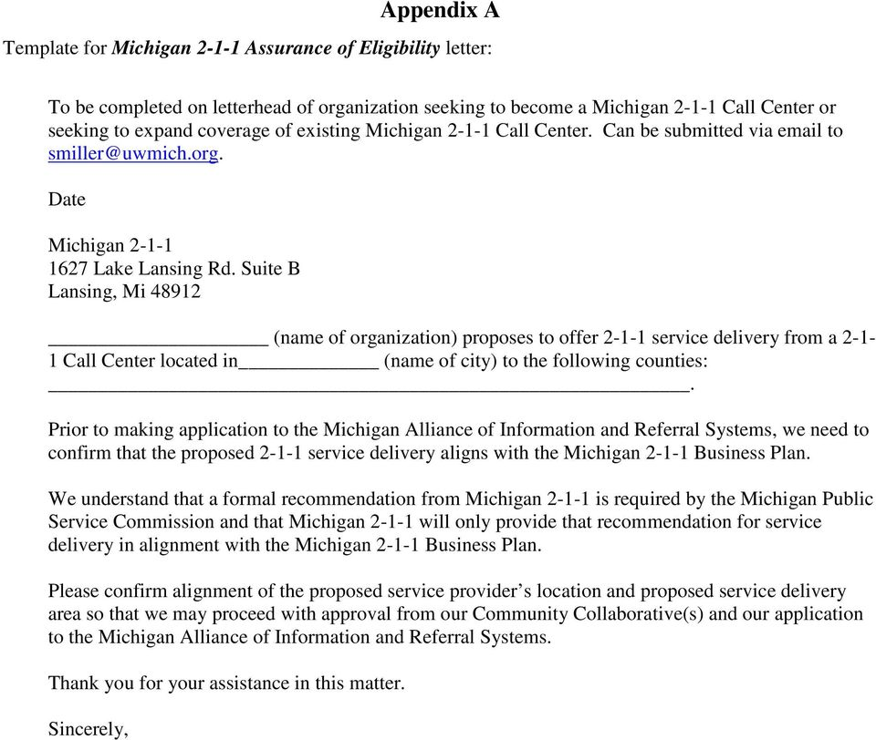 Suite B Lansing, Mi 48912 (name of organization) proposes to offer 2-1-1 service delivery from a 2-1- 1 Call Center located in (name of city) to the following counties:.