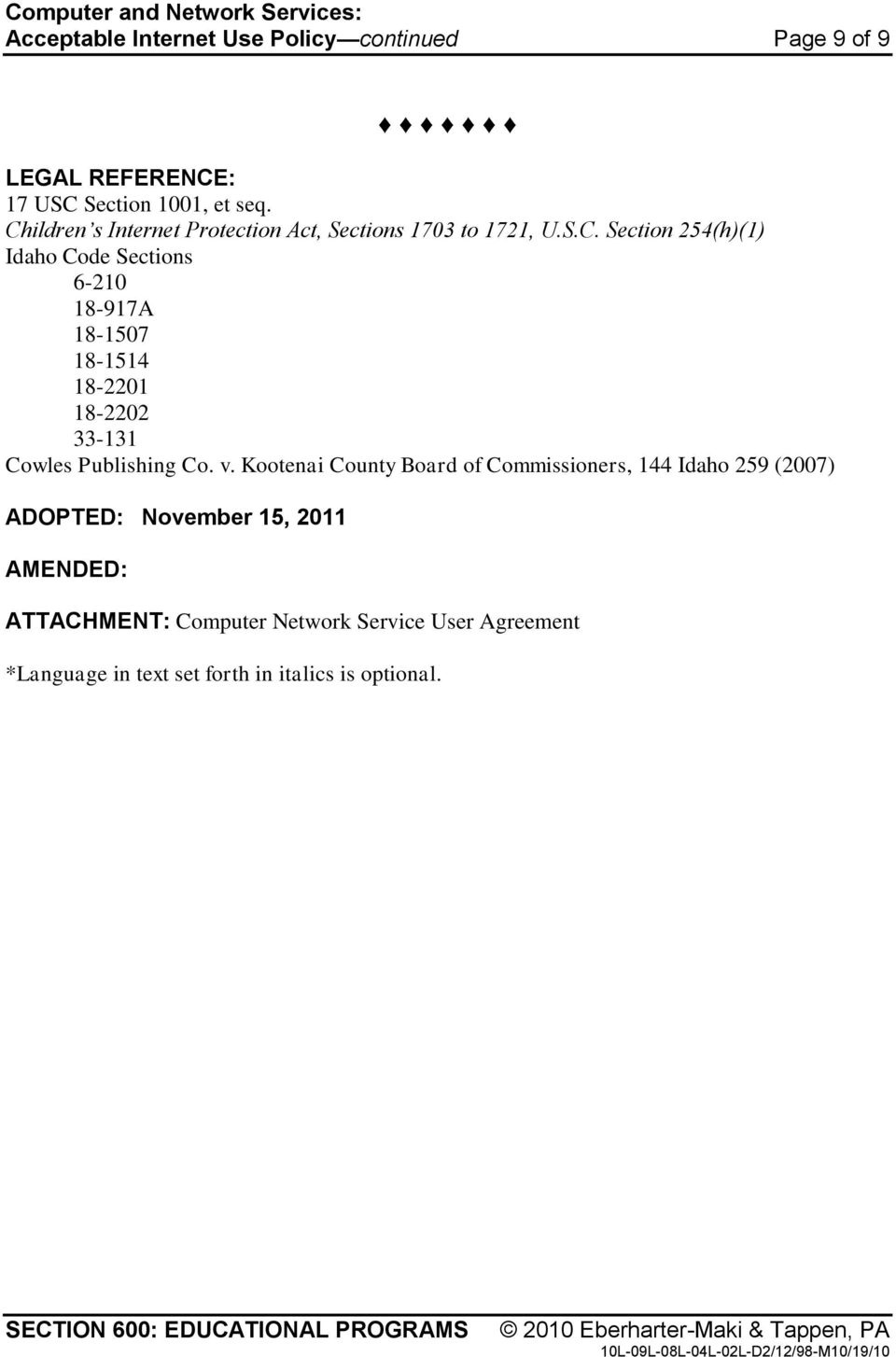 v. Kootenai County Board of Commissioners, 144 Idaho 259 (2007) ADOPTED: November 15, 2011 AMENDED: ATTACHMENT: Computer