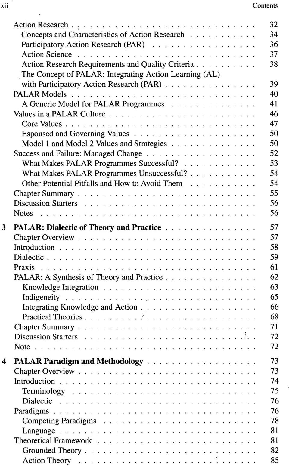 Espoused and Governing Values 50 Model 1 and Model 2 Values and Strategies 50 Success and Failure: Managed Change 52 What Makes PALAR Programmes Successful?