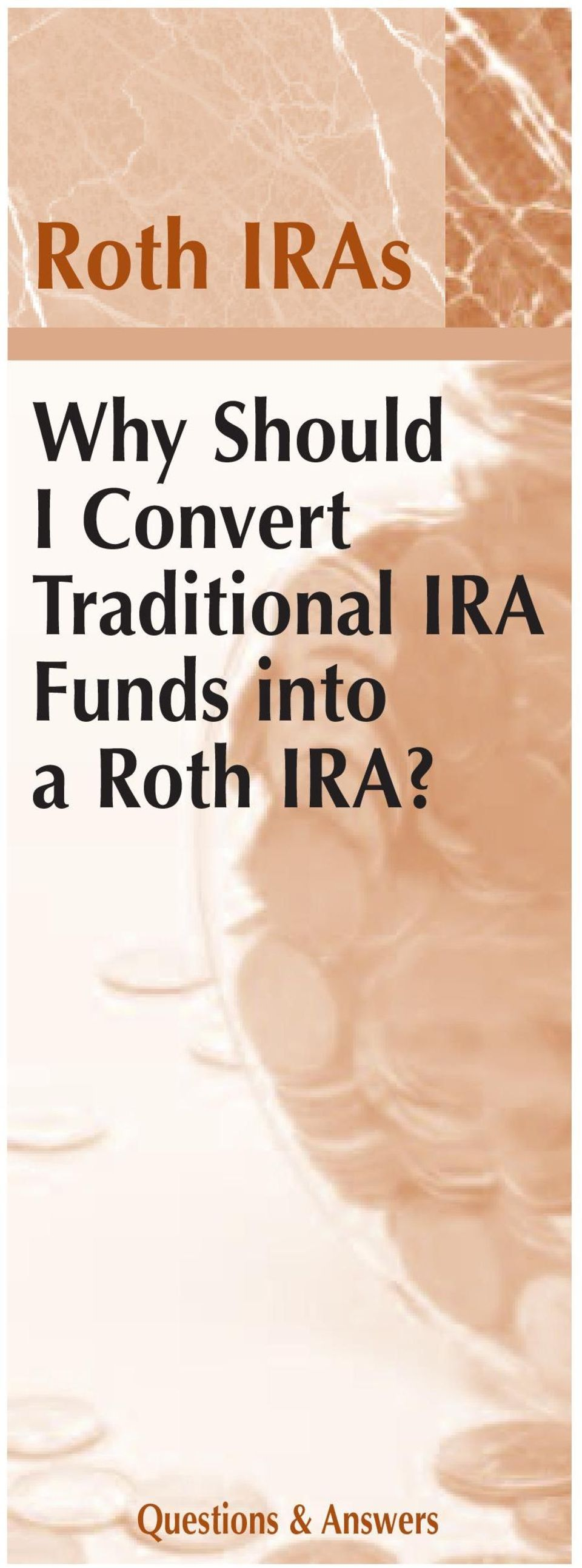 IRA Funds into a Roth