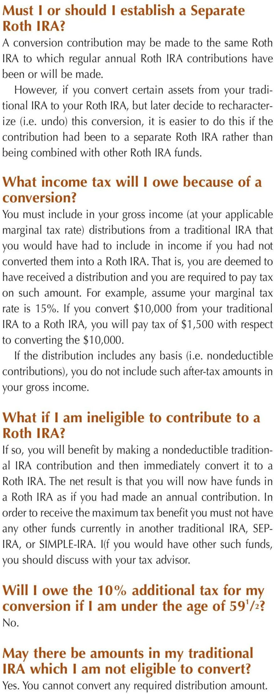 What income tax will I owe because of a conversion?