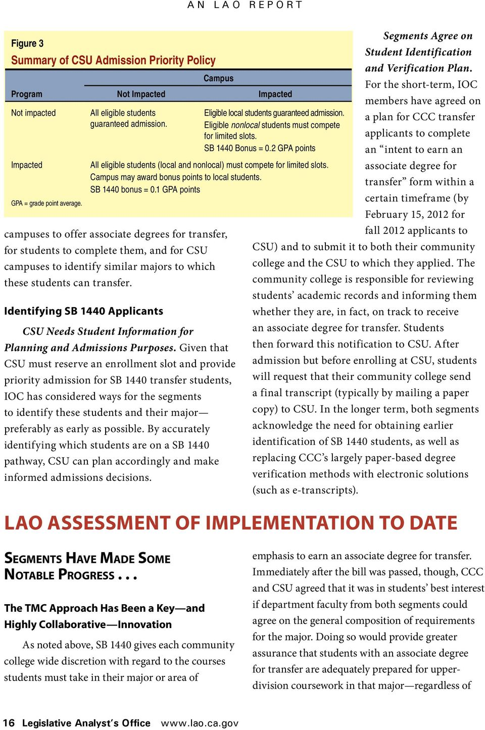 Identifying SB 1440 Applicants Campus CSU Needs Student Information for Planning and Admissions Purposes.