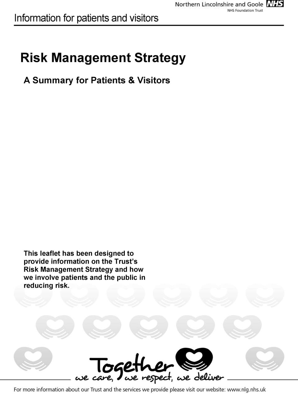 information on the Trust s Risk Management Strategy