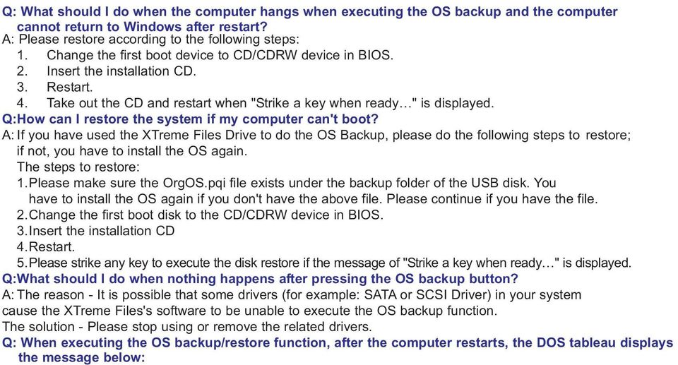 Q:How can I restore the system if my computer can't boot?