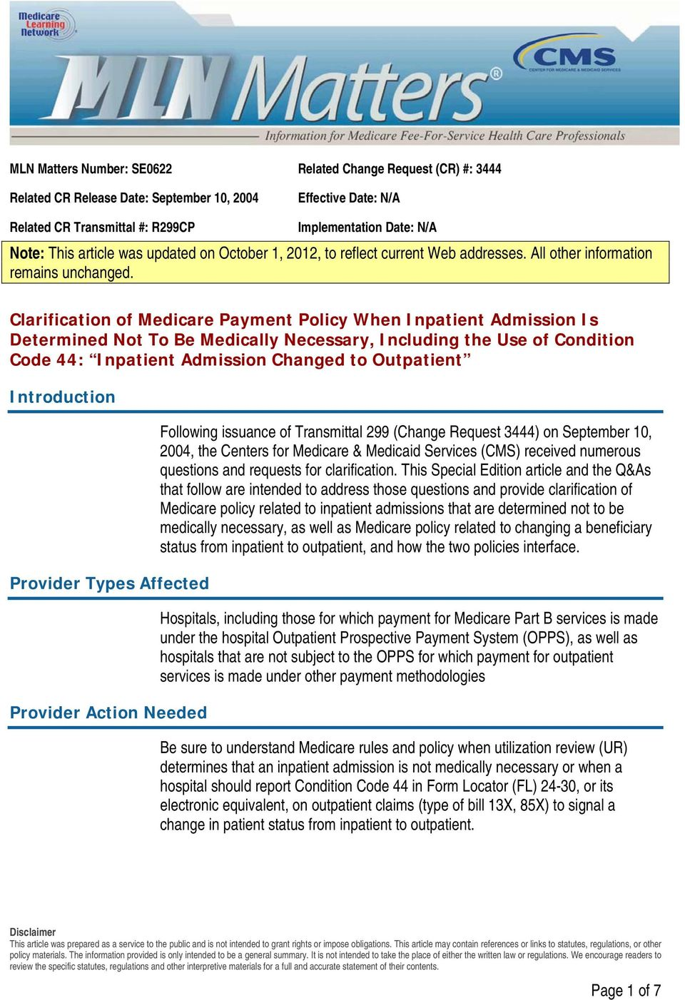 Clarification of Medicare Payment Policy When Inpatient Admission Is Determined Not To Be Medically Necessary, Including the Use of Condition Code 44: Inpatient Admission Changed to Outpatient