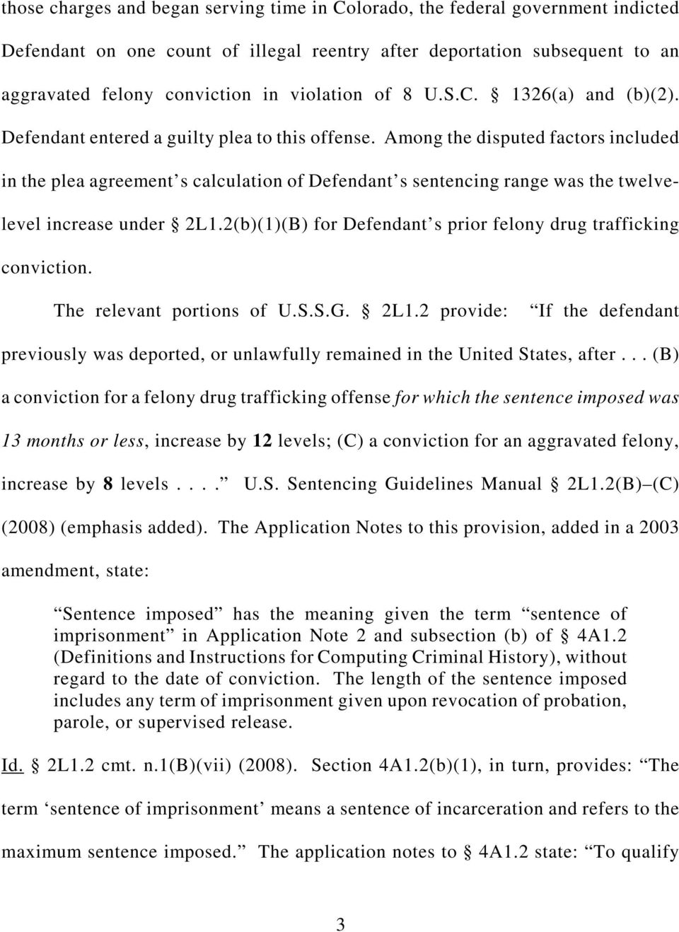 Among the disputed factors included in the plea agreement s calculation of Defendant s sentencing range was the twelvelevel increase under 2L1.