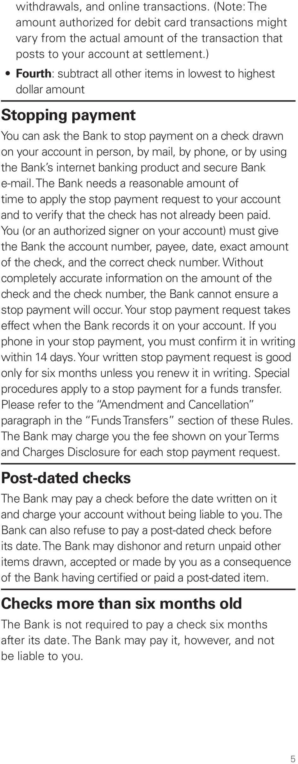 the Bank s internet banking product and secure Bank e-mail.