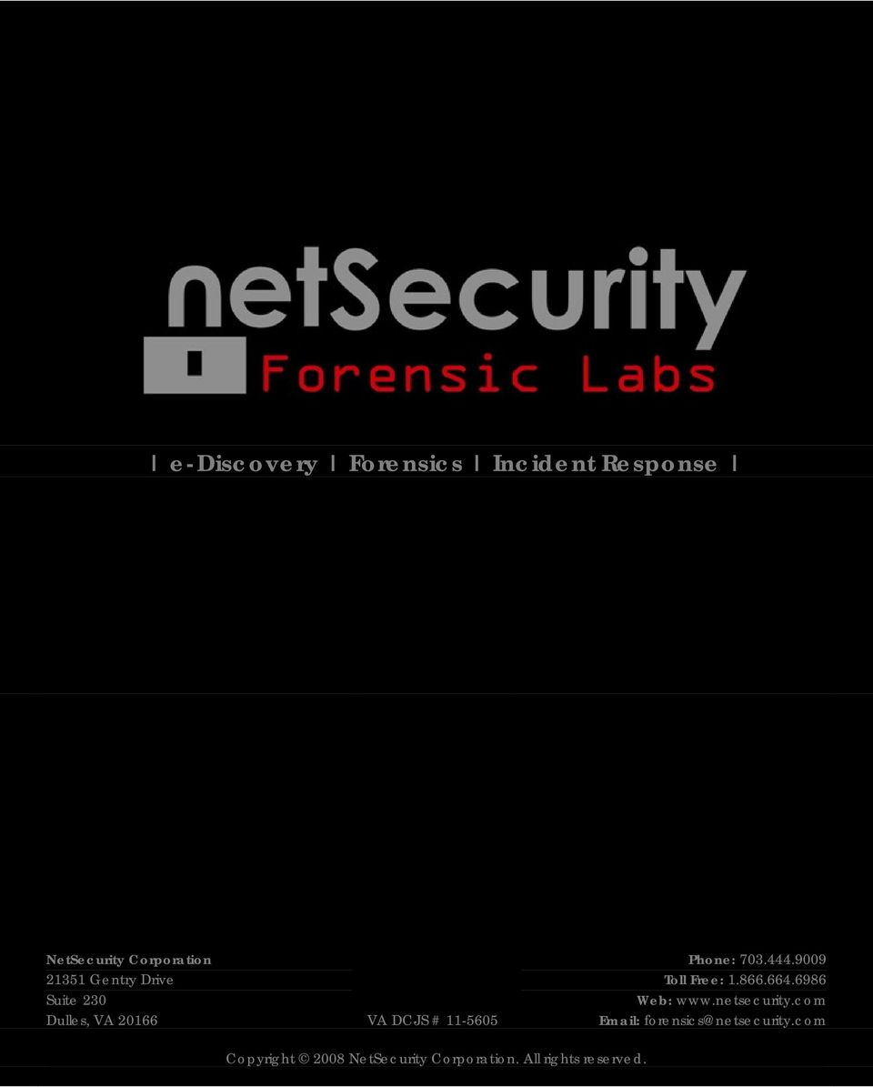 9009 Toll Free: 1.866.664.6986 Web: www.netsecurity.