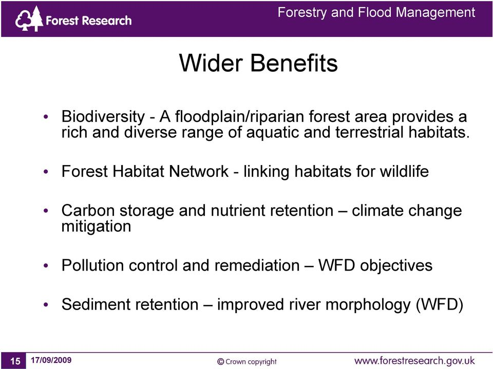 Forest Habitat Network - linking habitats for wildlife Carbon storage and nutrient